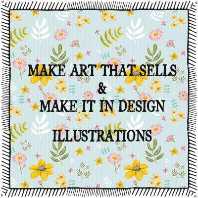 Make it in Design & Make Art that Sells Illustrations
