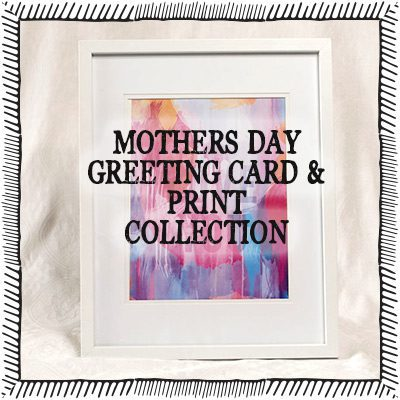 Mothers Day Greeting Card & Print Collection - Contemprary Florals