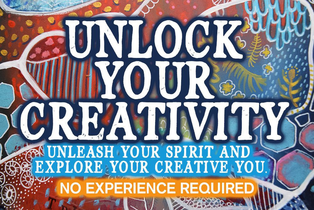 FEBRUARY SPECIAL – Unleash Your Creative You Workshops