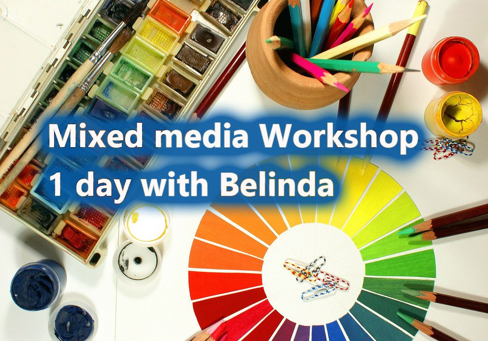 mixed media 1 day workshop with Belinda, Central Coast